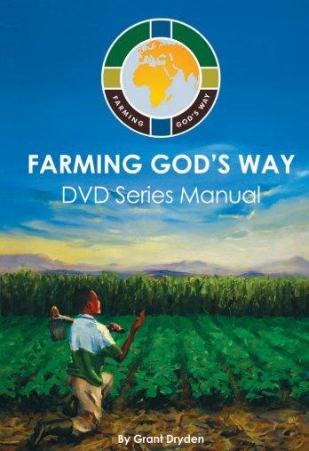 2 - Farming God's Way