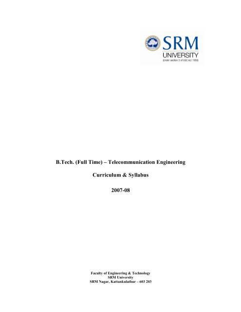 B Tech  (Full Time) – Telecommunication     - SRM University