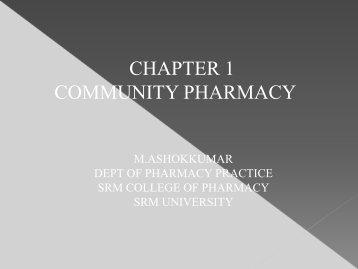 CHAPTER 1 COMMUNITY PHARMACY - SRM University