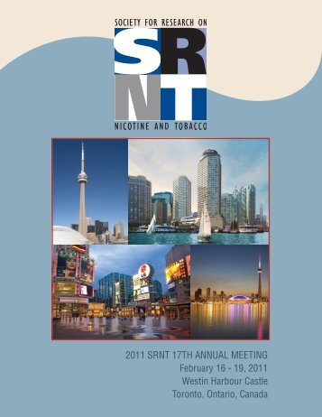 2011 srnt 17th annual meeting - Society for Research on Nicotine ...