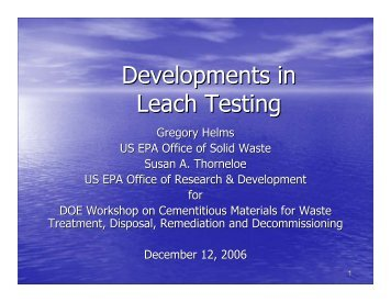 Developments in Leach Testing