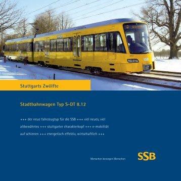 Text Stadtbahnwagen Typ S-DT 8.12 Stuttgarts Zwölfte - SSB