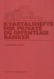 Kvarthalshefte for private og offentlige banker 4. kv. 1978 - SSB