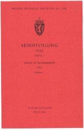 Bedriftstelling 1963. Hefte I. Bergverksdrift m.v. og industri - Statistisk ...