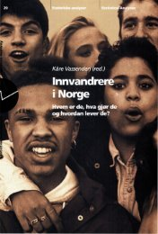 Innvandrere i Norge. Hvem er de, hva gjør de og hvordan ... - SSB