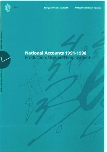 National Accounts 1991-1998. Production, Uses and Employment
