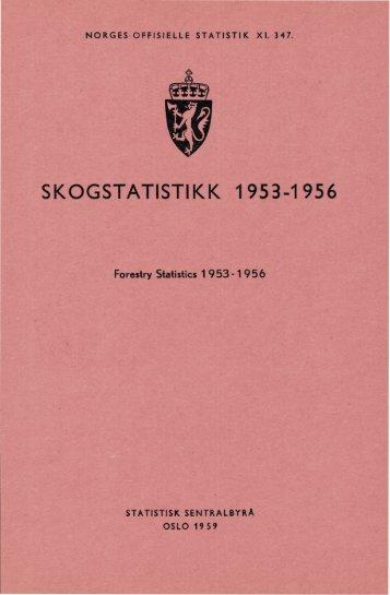 Skogstatistikk 1953-1956 - SSB