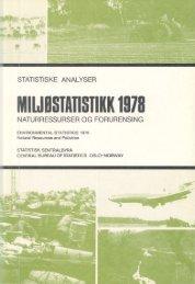 Miljøstatistikk 1978: Naturressurser og forurensninger - SSB
