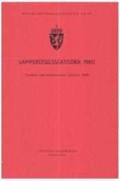Samferdselsstatistikk 1960 - Statistisk sentralbyrå