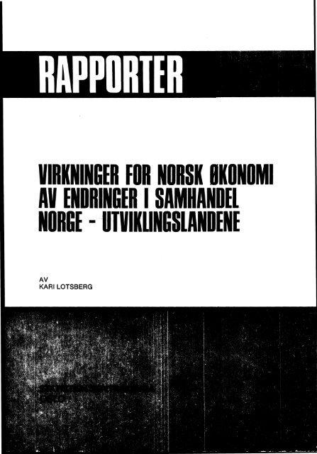 Virkninger for norsk økonomi av endringer i samhandel Norge ... - SSB