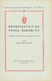 11. Kriminalitet og sosial bakgrunn. Av Idar Møglestue. 1962. 194 s.