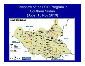 Overview of the DDR Program in Southern Sudan (Juba ... - SSDDRC