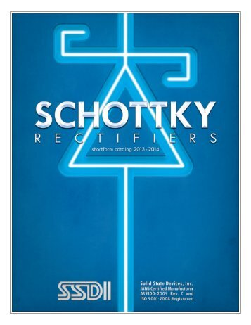 Schottky Rectifiers ................................... 4 - Solid State Devices, Inc.