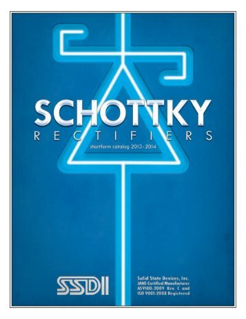 Schottky_Rectifiers_Catalog_(~1.4MB) - Solid State Devices, Inc.