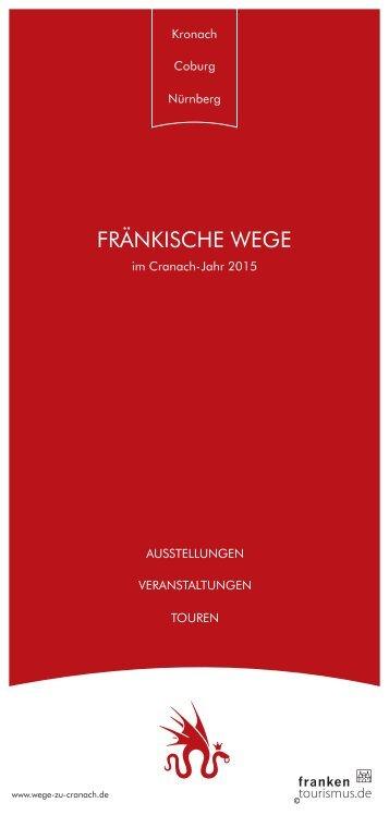 Fränkische Wege im Cranach-Jahr 2015