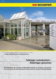 Teilelager restrukturiert – Räderlager gewonnen - SSI Schäfer