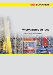 AUTOMATISIERTE SYSTEME - SSI Schäfer