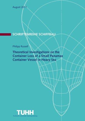 SCHRIFTENREIHE SCHIFFBAU Theoretical Investigations on the ...