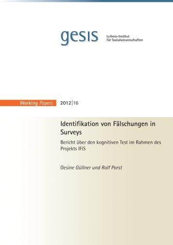"""1 Das Projekt """"Identifikation von Fälschungen in Surveys"""" - Gesis"""