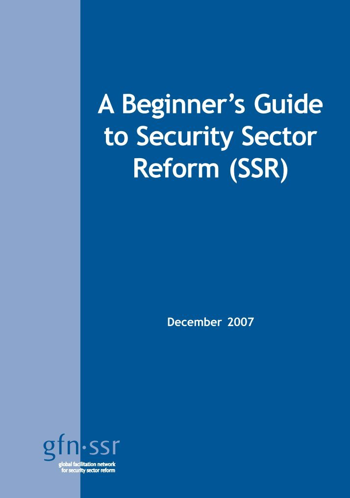 security sector reforms essay No1 — march 2011 security sector reform in haiti one year after the earthquake isabelle fortin  the security sector reform (ssr) issue papers, produced by the centre for international governance innovation (cigi), are a product  wwwcigionlineorg security sector reform in haiti.