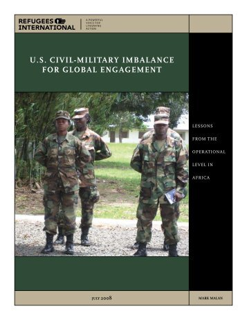 U.S. CIVIl-MIlITarY IMBalanCE FOr GlOBal EnGaGEMEnT - Refworld