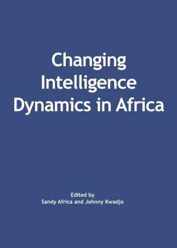 Changing Intelligence Dynamics in Africa - the African Security ...