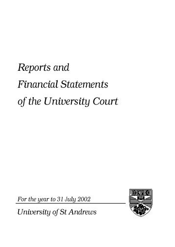 Reports and Financial Statements for the year to 31 July 2002