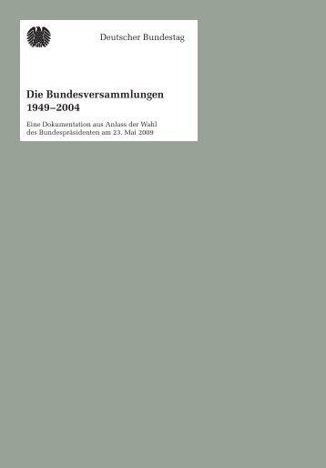 Die Bundesversammlungen 1949 - Deutscher Bundestag