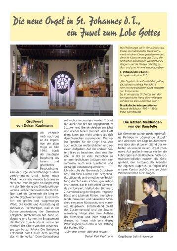 Die neue Orgel in St. Johannes d.T., ein Juwel zum Lobe Gottes