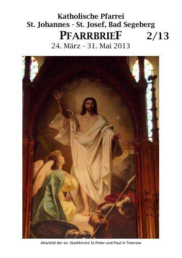 PFARRBRIEF 2/13 - Katholische Pfarrei St. Johannes - St. Josef