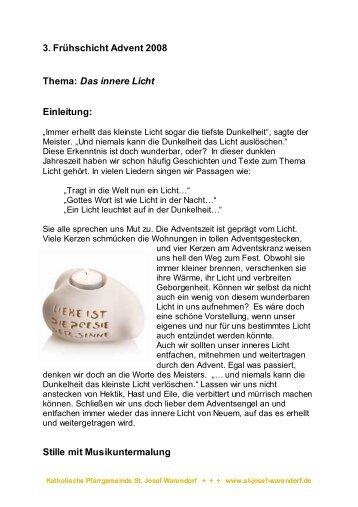 3. Frühschicht Advent 2008 Thema: Das innere Licht Einleitung ...