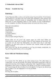 2. Frühschicht Advent 2004 Thema: Genieße den Tag Einleitung ...
