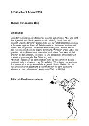 2. Frühschicht Advent 2010 Thema: Der bessere Weg Einleitung ...
