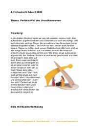 4. Frühschicht Advent 2008 Thema: Perfekte Welt des ...