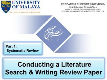 Conducting a Literature Search & Writing Review Paper, Part 1: Systematic Review