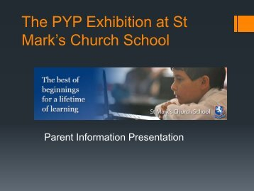 The PYP Exhibition at St Mark's Church School