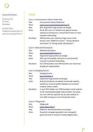 Case 1: Consumenten Advies Nederland Case 2: Waterbed ...