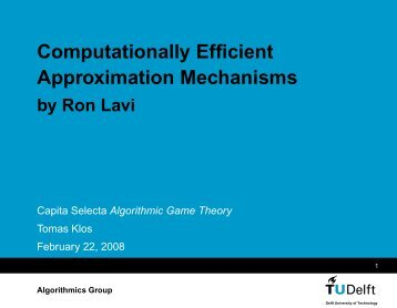 Computationally Efficient Approximation Mechanisms - Software and ...