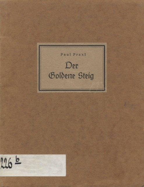 Paul Praxl • Der Goldene Steig - in der Staatlichen Bibliothek Passau