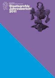 Jahresbericht 2011 - Staatsarchiv - Kanton Zürich