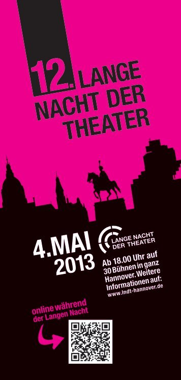 Download Flyer - Lange Nacht der Theater Hannover am 04.05.2013