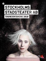 Årsredovisning 2010 - Stockholms Stadsteater