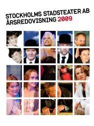 STOCKHOLMS STADSTEATER AB ÅRSREDOVISNING 2009