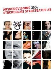 ÅRSREDOVISNING 2006 STOCKHOLMS STADSTEATER AB