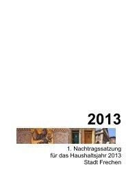 Nachtragsplan für das Haushaltsjahr 2013 - Stadt Frechen