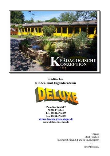 KONZEPTION PÄDAGOGISCHE - und Jugendzentrums - DELUXE