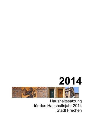 Haushaltsplan für das Haushaltsjahr 2014 - Stadt Frechen