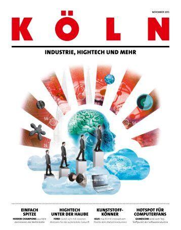 Köln – Industrie, Hightech und mehr - Stadt Köln