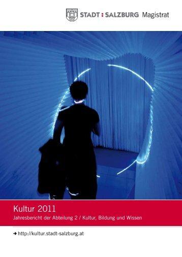 Kulturbericht 2011 - Stadt Salzburg