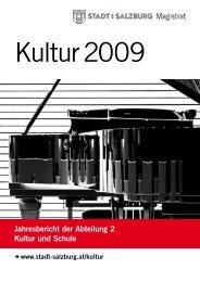 Kulturbericht 2009 (PDF, 1509 kB) - Stadt Salzburg